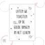 B-keus - Etiket - toasten op het leven